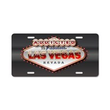 Vegas Addicted Aluminum License Plate
