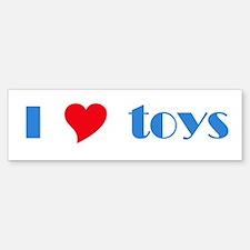 I <3 Toys Bumper Bumper Bumper Sticker