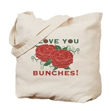Love You Bunches! Tote Bag
