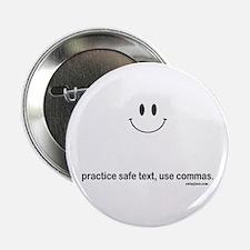 "practice safe text 2.25"" Button"