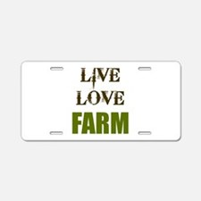 LIVE LOVE FARM (only) Aluminum License Plate