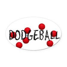 DODGEBALL2.jpg Oval Car Magnet
