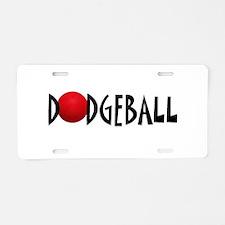 DODGEBALL1.jpg Aluminum License Plate