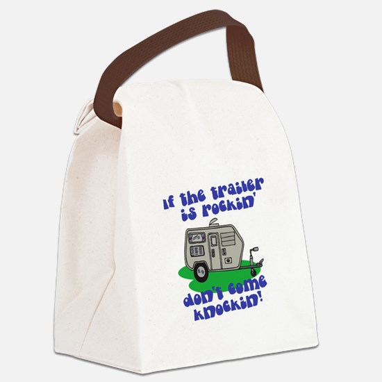 trailer is rockin.png Canvas Lunch Bag