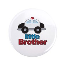 "Little Brother Police Car 3.5"" Button"