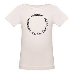 Circular Reasoning Organic Baby T-Shirt