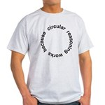 Circular Reasoning Light T-Shirt