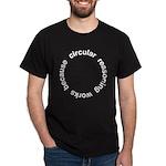 Circular Reasoning Dark T-Shirt