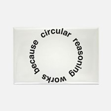 Circular Reasoning Rectangle Magnet