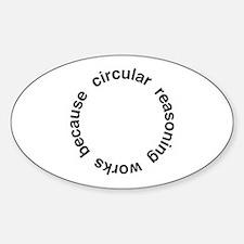 Circular Reasoning Decal