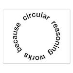 Circular Reasoning Small Poster