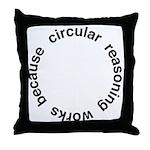 Circular Reasoning Throw Pillow
