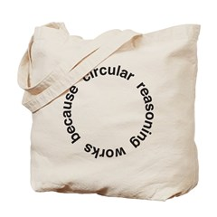Circular Reasoning Tote Bag