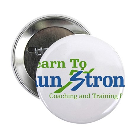 """Learn To Run Strong 2.25"""" Button (10 pack)"""