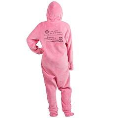 I just want be happy Footed Pajamas