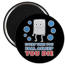 You Die Magnet
