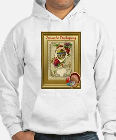 Join us for Thanksgiving Hoodie