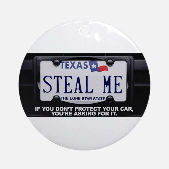 Steal Me Ornament (Round)