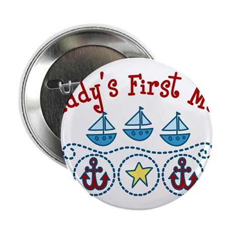 "Daddys First Mate 2.25"" Button"