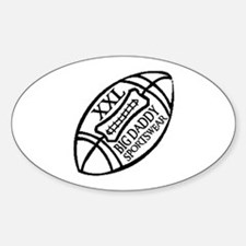 BIG DADDY XXL FOOTBALL Oval Decal