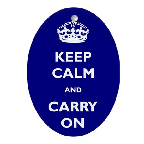 Keep Calm And Carry On Ornament (Oval)