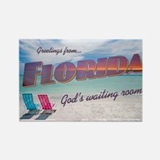 Florida God's Waiting Room - Rectangle Magnet