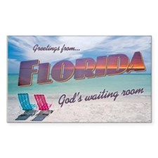 Florida God's Waiting Room - Rectangle Decal
