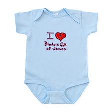 I LOVE BINDERS FULL OF WOMEN MITT ROMNEY Infant Bo