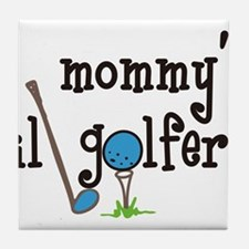 Mommys Lil Golfer Tile Coaster