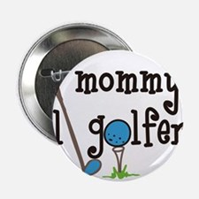 "Mommys Lil Golfer 2.25"" Button"
