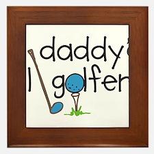 Daddys Lil Golfer Framed Tile