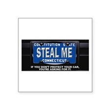 "Steal My Conneticut Car Square Sticker 3"" x 3"""