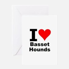 I Love Basset Hounds Greeting Card