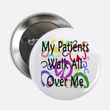 """My Patients Walk All Over Me (Horse Hooves) 2.25"""""""