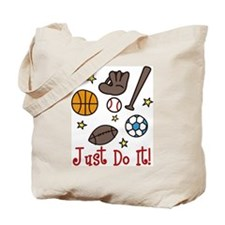 Just Do It! Tote Bag