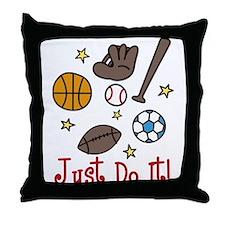 Just Do It! Throw Pillow