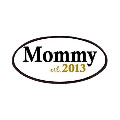 Mommy Est 2013 Patches