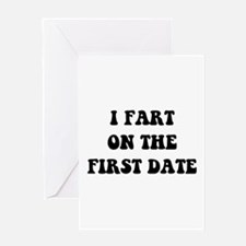 Fart On First Date Greeting Card