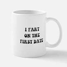 Fart On First Date Mug