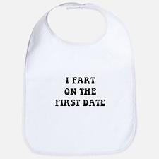 Fart On First Date Bib