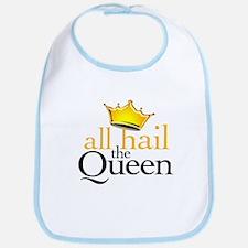 All Hail the Queen Bib