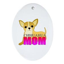 Chihuahua Mom Oval Ornament
