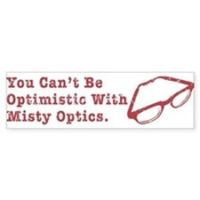 Misty Optics Bumper Bumper Sticker