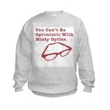 Misty Optics Sweatshirt