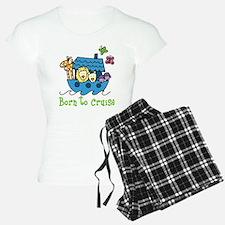 Born To Cruise Pajamas