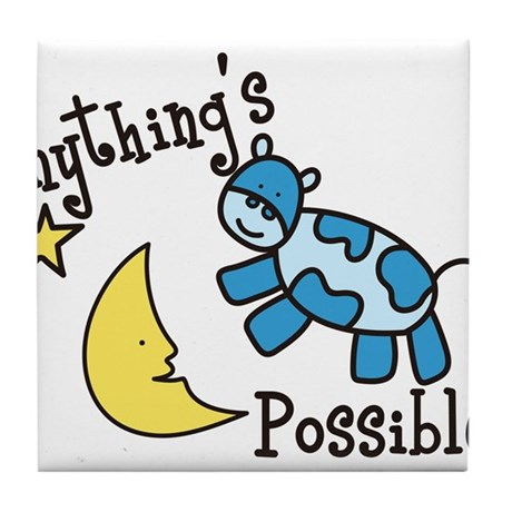 Anythings Possible Tile Coaster