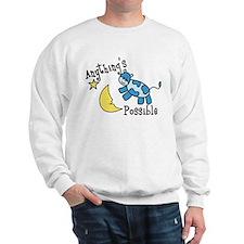 Anythings Possible Sweatshirt