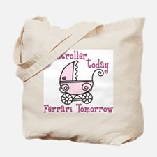 Stroller Today Tote Bag