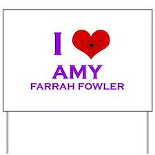 I Heart Amy Farrah Fowler Yard Sign