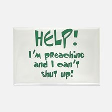 Help! I'm Preaching Rectangle Magnet